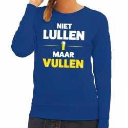 Toppers niet lullen maar vullen tekst sweater blauw dames