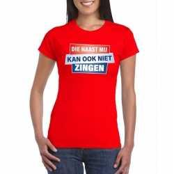Toppers t shirt die naast mij kan ook niet zingen shirt rood dames